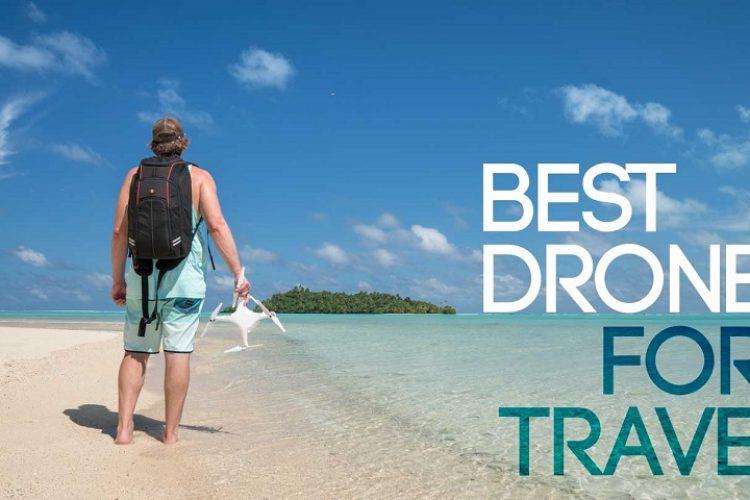 بهترین پهپادها برای مسافرت در سال 2021 - the best drone for travel